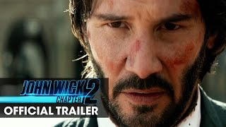 John Wick: Chapter 2 (2017 Movie) Official Trailer – 'Wick Goes Off'