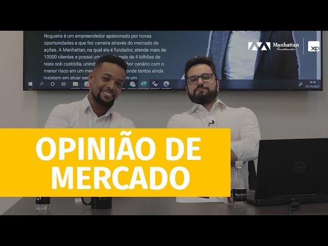 PARA ONDE VAI A BOLSA ATÉ O FINAL DO ANO ? - OPINIÃO DE MERCADO - 01/10/2021