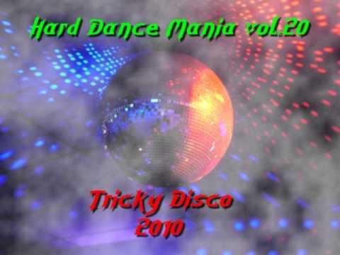 Hard Dance Mania.vol20 Tricky Disco 2010