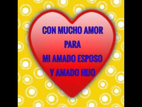 Feliz San Valentin Para Mi Esposo Juan Carlos Y Mi Hijo Wilter Jose