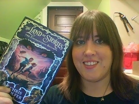 The Land of Stories: The Enchantress Returns By: Chris Colfer (Review and Summary)
