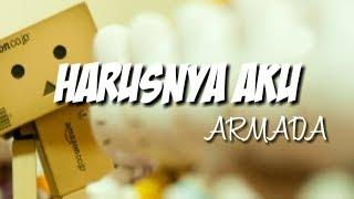 Gambar cover Lyrik Lagu HARUSNYA AKU-ARMADA