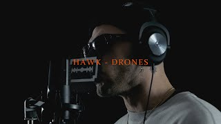 HAWK - DRONES (DOF TWOGEE X NIGHT GRIND)