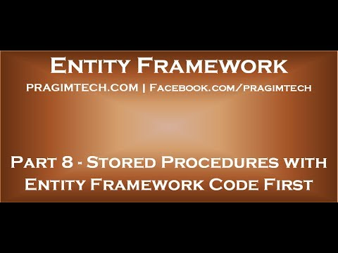 Part 8 Using stored procedures with entity framework code first approach