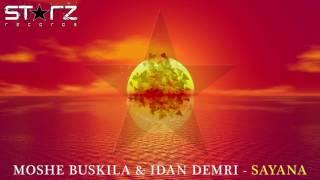 Moshe Buskila & Idan Demri - Sayana