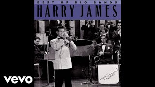 Harry James & His Orchestra - It