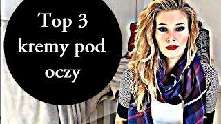 *** TOP 3 KREMY POD OCZY + mini recenzja *** /// Eucerin /// La Roche Posay /// Clinique /// Thumbnail