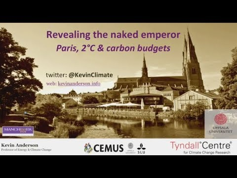 Revealing the Naked Emperor: Prof Kevin Anderson (November 2017)