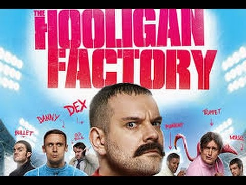 The Hooligan Factory 2014 ( Full Movies English )