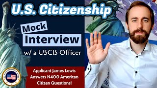 2020 U.S. Citizenship Mock Interview with Applicant Lewis (American Citizen)