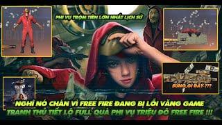 Free Fire| Nghĩ nó chán vì văng game quá nhiều - Tranh thủ tiết lộ quà phi vụ triệu đô Free Fire