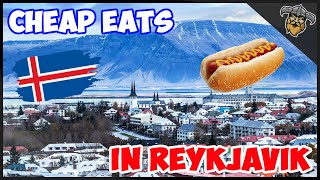 Cheap Eats in Reykjavik Iceland! - The Best places to eat!