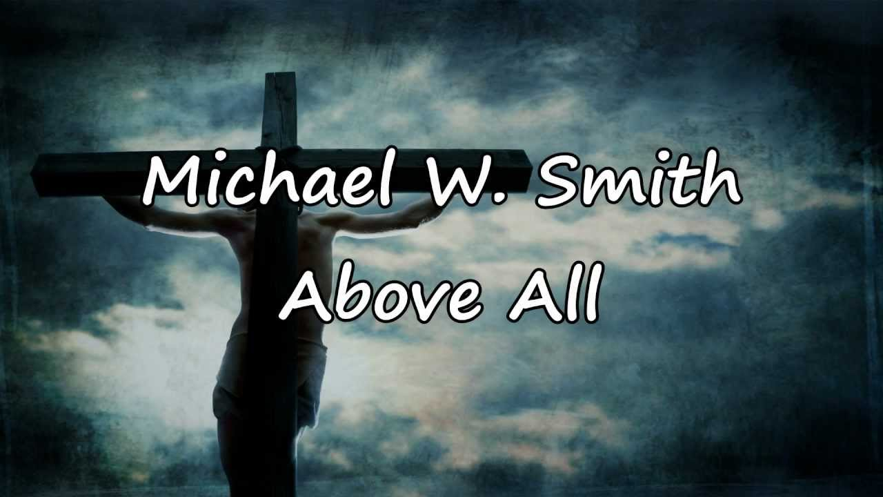 Above All Worship Video With Lyrics Mp3 [9.93 MB] | Best ...
