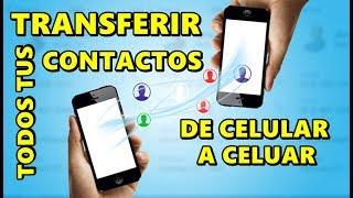 COMO TRANSFERIR TODOS CONTACTOS DE UN CELULAR A OTRO SIN PROGRAMAS - 2019 screenshot 5