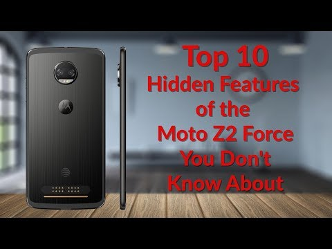 Top 10 Hidden Features for the Moto Z2 Force You Don't Know