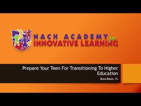 Teens Transitioning To Higher Education | Nach Academy | Boca Raton, FL