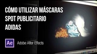 Tutorial After Effects   Uso de máscaras para spot publicitario ADIDAS a54452093c