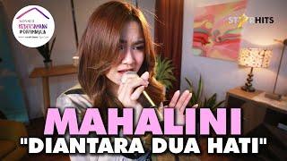 MAHALINI - DIANTARA DUA HATI (LIVE KONSER KEBERSAMAAN #DIRUMAHAJA)