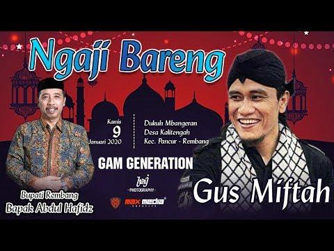 NGAJI BARENG GUS MIFTAH LIVE KALITENGAH PANCUR - REMBANG /// 9 DESEMBER 2019
