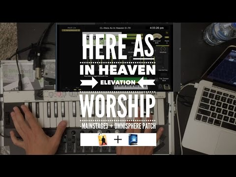 Here As In Heaven - Elevation Worship Mainstage3 + Omnisphere Patch keyboard lesson