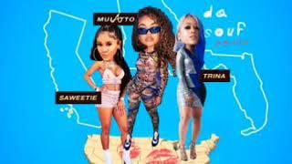 Mulatto B*tch From Da Souf Remix Ft Saweetie & Trina Clean