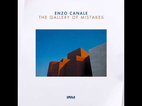 The Gallery Of Mistakes - Original mix - Enzo Canale - Irm Records