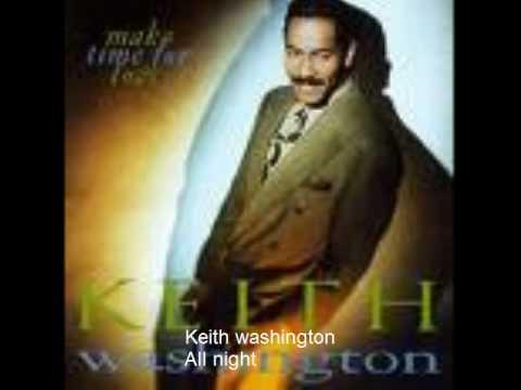 Keith Washington - All night mp3