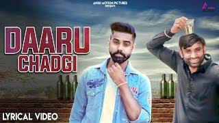 DAARU CHADGI (Lyrical ) Raj Mawer, Deepak Malik   Latest Haryanvi Songs Haryanavi 2018 Dj