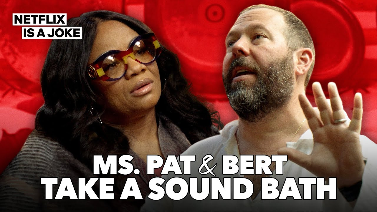 Bert Kreischer and Ms. Pat Take a Sound Bath | Netflix Is A Joke Exclusive