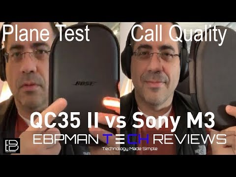 Bose QC35 II vs Sony wh-1000xM3 | Airport Call Test &  Plane Noise Cancellation Comparison
