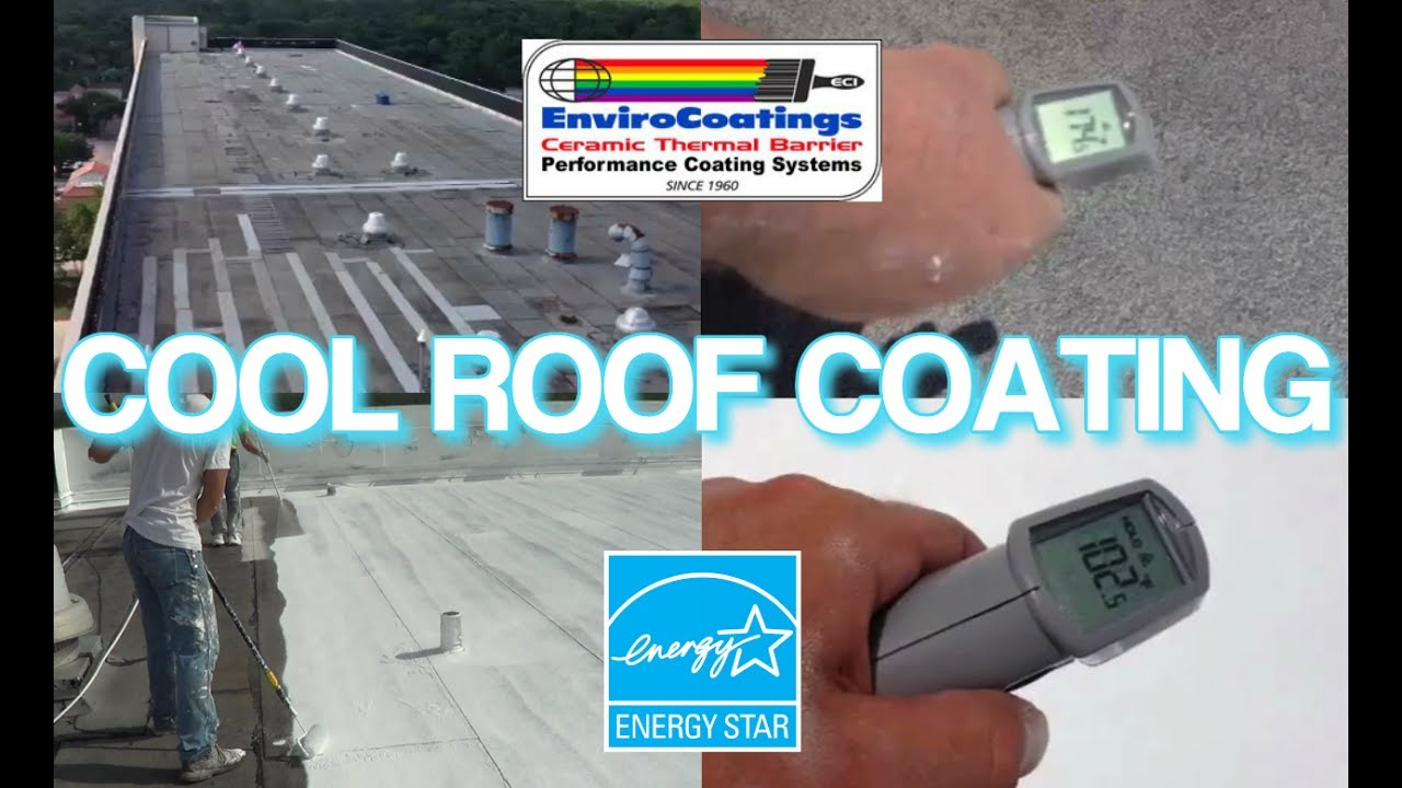 Ceramic InsulCoat Roof - Cool Roof Coating (Paint): Heat Load Reduction on  a Flat Roof System