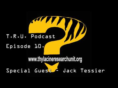 T.R.U. Podcast Episode 10 -  Special Guest Jack Tessier of A.C.R.O