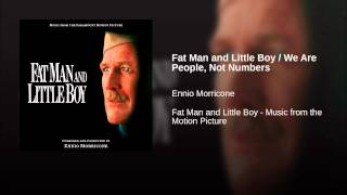 Fat Man and Little Boy / We Are People, Not Numbers
