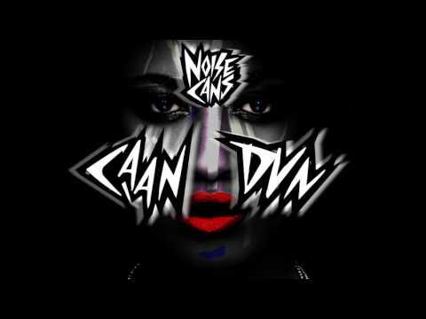 Noise Cans - Caan Dun (feat. Louise Chantál) | Dim Mak Records