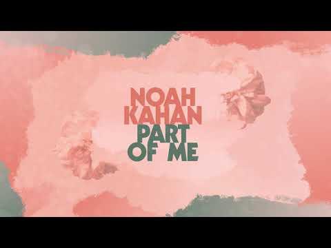 Noah Kahan – Part of Me