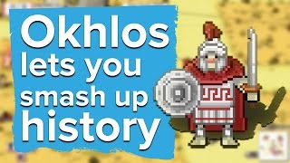 Destroying ancient Greece in Okhlos