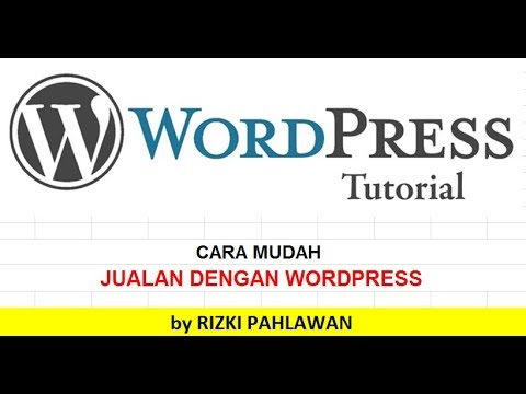 part-1-jualan-menggunakan-wordpress-by-rizki-pahlawan
