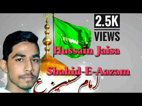 Hussain jaisa Shaheed-e-Aazam jahan mein koi hua nahi - (Audio) -Nohit Raza Qadri   