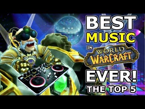 What Is The Best Music In World Of Warcraft? The Top 5