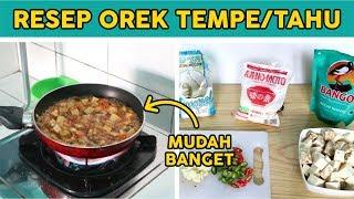 Download Lagu CARA MASAK TEMPE TAHU OREK BASAH, RESEP ALA ANAK KOST MUDAH | Tutorial Masak Wow mp3
