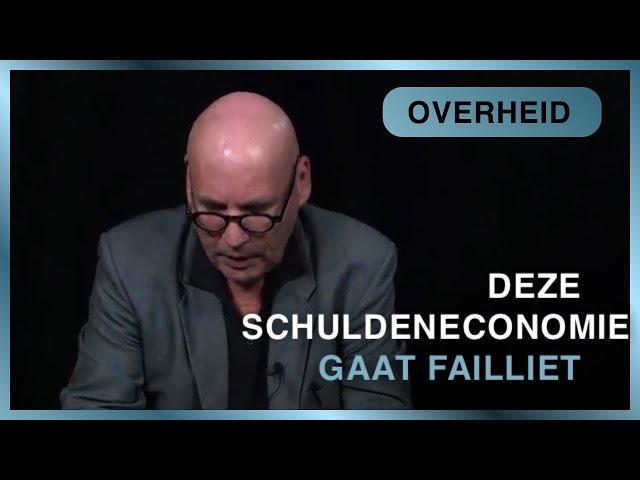 #6 Een schuldeneconomie failliet