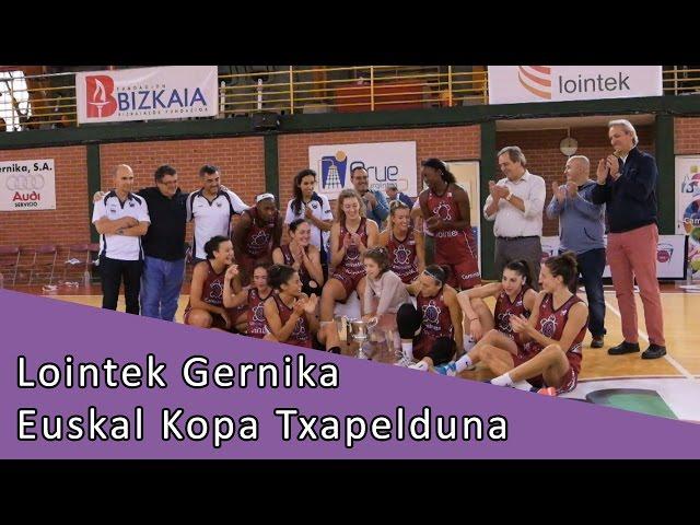 Lointek Gernika Euskal Kopa txapelduna 2016 | hirukoa.com