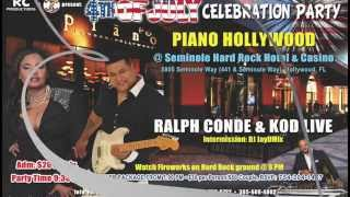 4TH OF July Celebration with Ralph Conde & KOD live