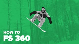 Сноуборд — трюк фронтсайд 360 (How to FS 360 on snowboard)