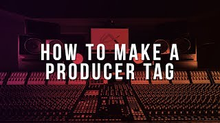FL Studio 101 - How To Make A Custom Producer Tag | #02 [Tutorial by Countach]