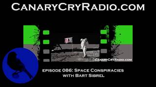 Bart Sibrel on Canary Cry Radio