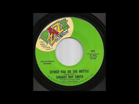 Shuggy Ray Smith - Either You Or The Bottle