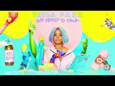 Tayla Parx - We Need To Talk (Official Audio) Mp3