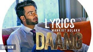 Mankirt Aulakh - DAANG Lyrics Ft. MixSingh & Deep Kahlon | Latest Songs 2017 | Gold Media