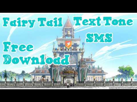 Fairy Tail SMS Version 1 Text Alert Tone Ringtone